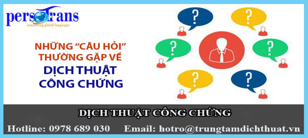 Những câu hỏi thường gặp về dịch thuật công chứng