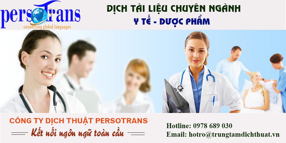 dịch tài liệu chuyên ngành y tế - dược phẩm chất lượng tại PERSOTRANS