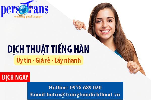 Dịch thuật tiếng Hàn uy tín, giá rẻ, lấy nhanh chỉ có tại Persotrans