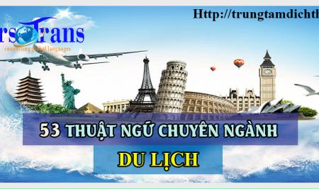53 thuật ngữ ngành du lịch thường xuyên dùng