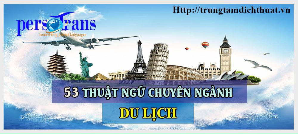 53 thuật ngữ chuyên ngành du lịch