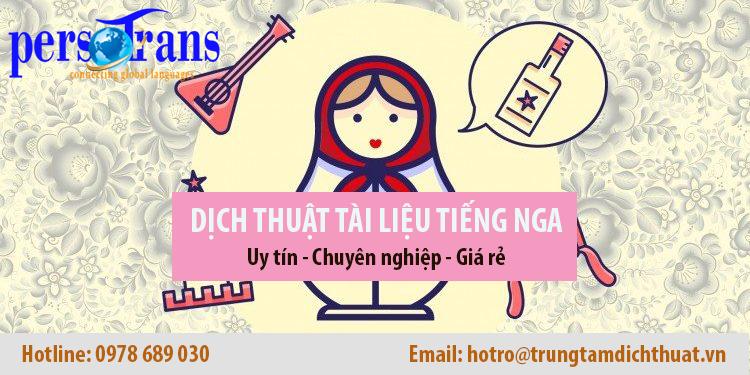 Dịch thuật tiếng Nga uy tín chuyên nghiệp giá rẻ tại Hà Nội