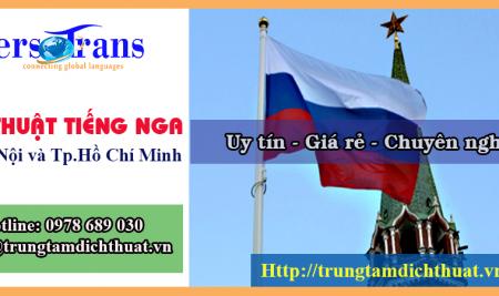 Dịch Thuật Tiếng Nga Uy Tín Chuyên Nghiệp Giá Rẻ Tại Hà Nội Tp.Hcm