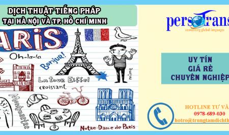 Dịch Thuật Tiếng Pháp Uy Tín Chuyên Nghiệp Giá Rẻ Tại Hà Nội Và Tp.Hcm