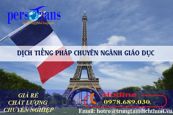 Dịch tài liệu chuyên ngành giáo dục tiếng Pháp chất lượng, giá rẻ chỉ có tại PERSOTRANS