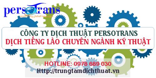 Mối quan hệ đoàn kết giữa hai nước Việt – Lào thúc đẩy lĩnh vực dịch chuyên ngành kỹ thuật tiếng Lào ngày càng phát triển