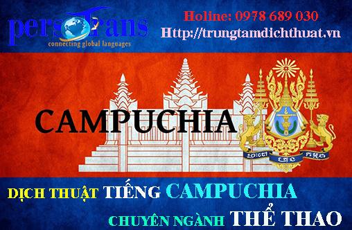 Dịch vụ dịch tài liệu tiếng Campuchia chuyên ngành thể thao cung cấp dịch đa dạng
