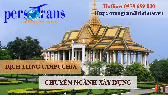 Tầm quan trọng của lĩnh vực dịch tài liệu tiếng Campuchia chuyên ngành xây dựng hiện nay là rất lớn
