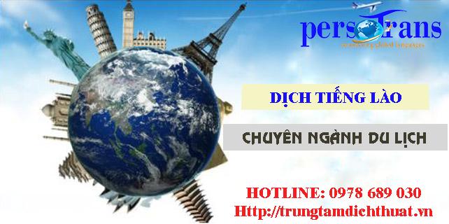 Vì sao càng ngày nhu cầu dịch tiếng Lào chuyên ngành du lịch càng nhiều và ngày càng phát triển?