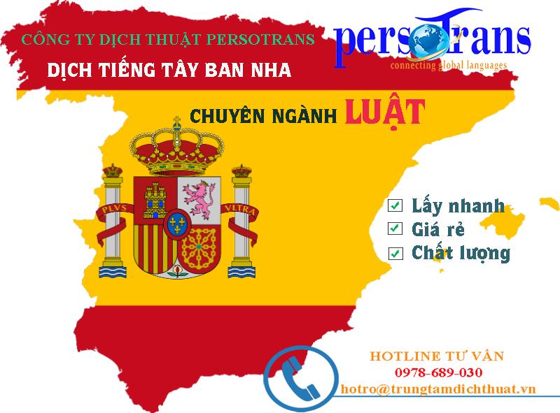 Dịch thuật tiếng Tây Ban Nha chuyên ngành Luật lấy nhanh giá rẻ chất lượng tại Persotrans
