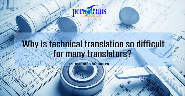 tại sao dịch tài liệu kỹ thuật lại khó