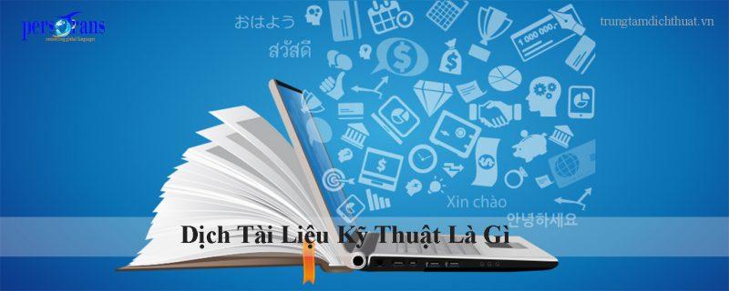 dịch tài liệu kỹ thuật là gì